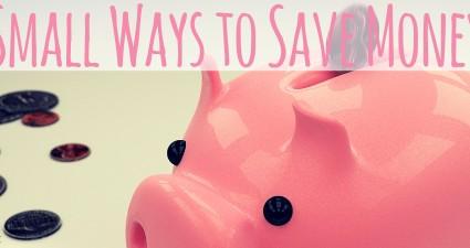small ways to save money savings saving account budget budgeting catchyfreebies blog