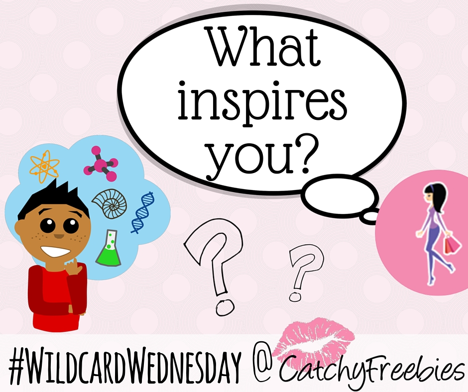 what inspires you inspiring inspo inspiration wildcardwednesday giveaway catchyfreebies fb