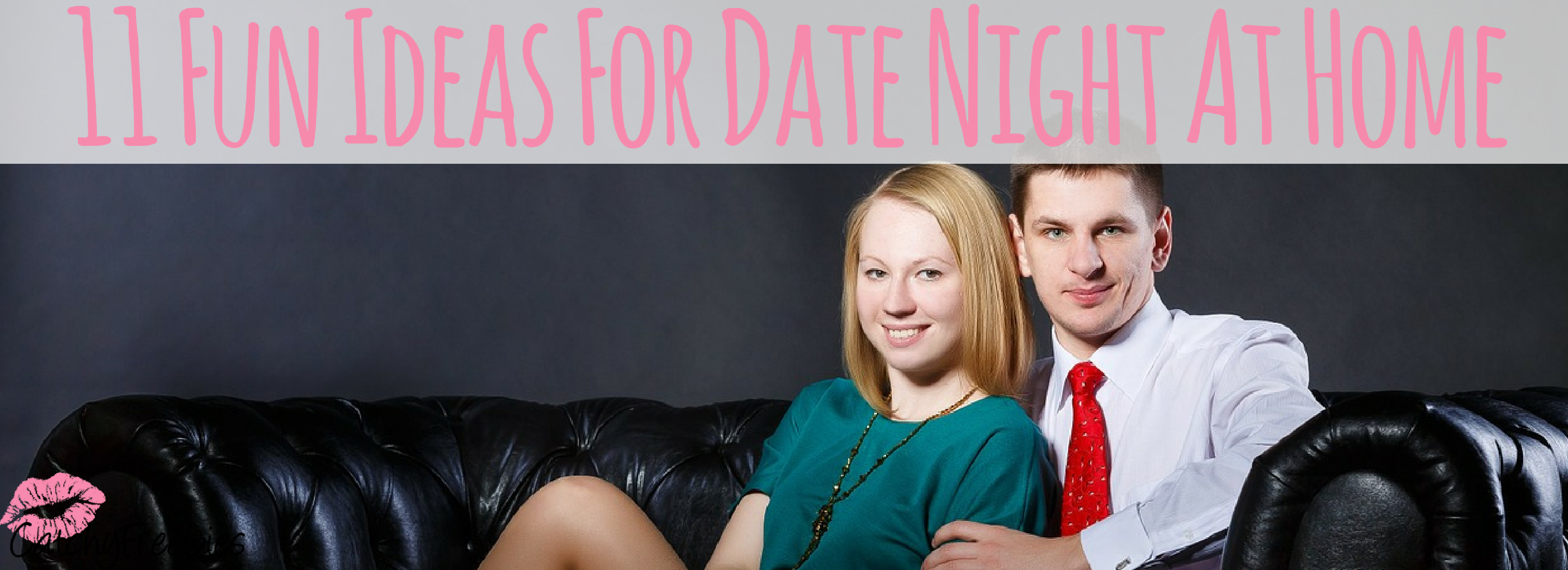 11 Fun Ideas For Date Night At Home