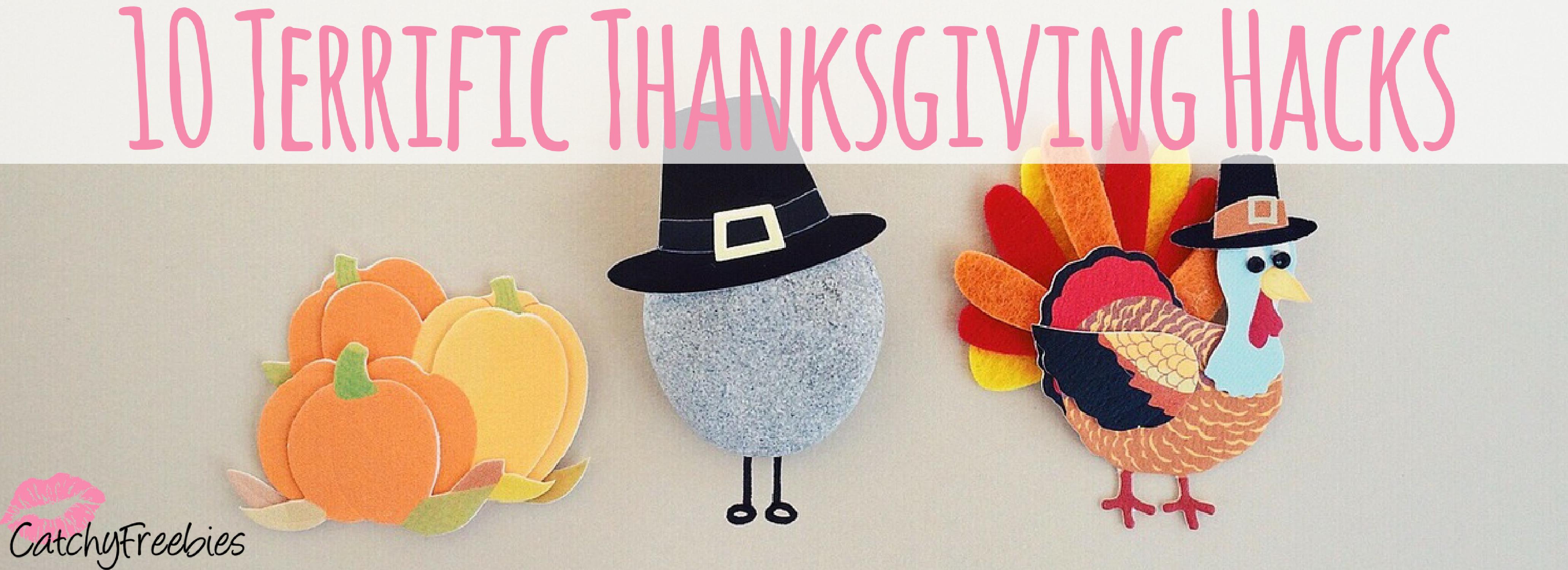 10 Terrific Thanksgiving Hacks