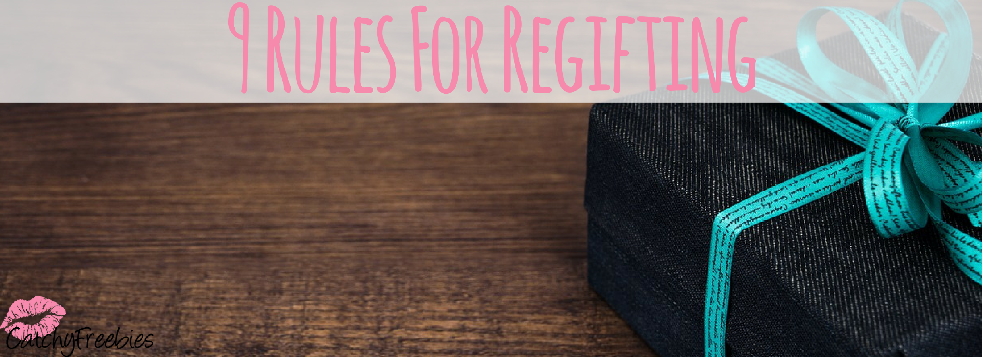 9 Rules For Regifting