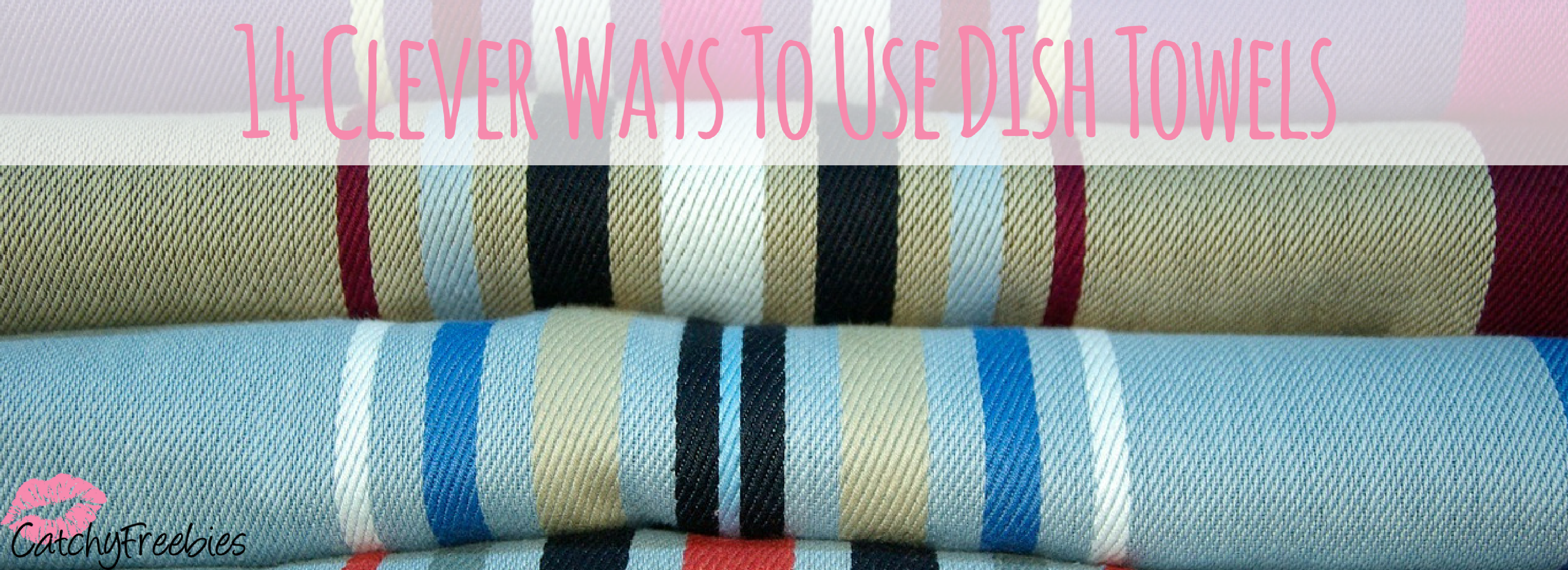 14 Clever Ways To Use Dish Towels