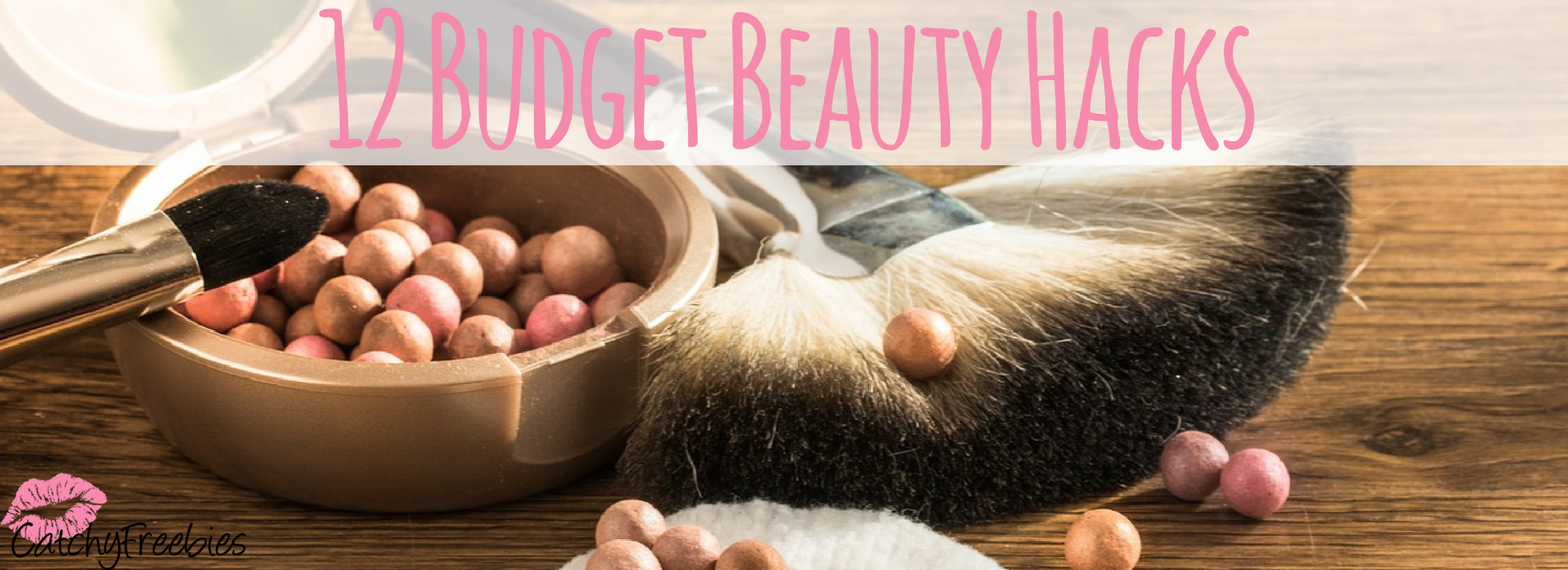 12 Budget Beauty Hacks
