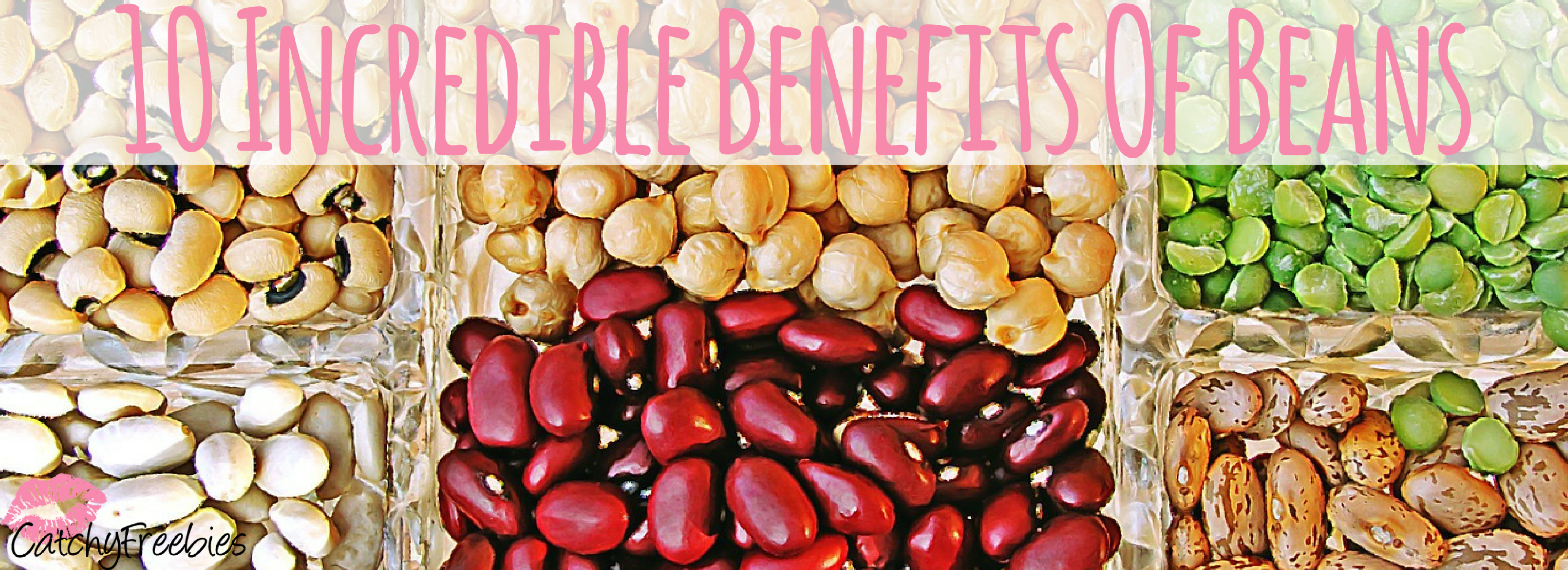 Incredible Benefits Of Beans