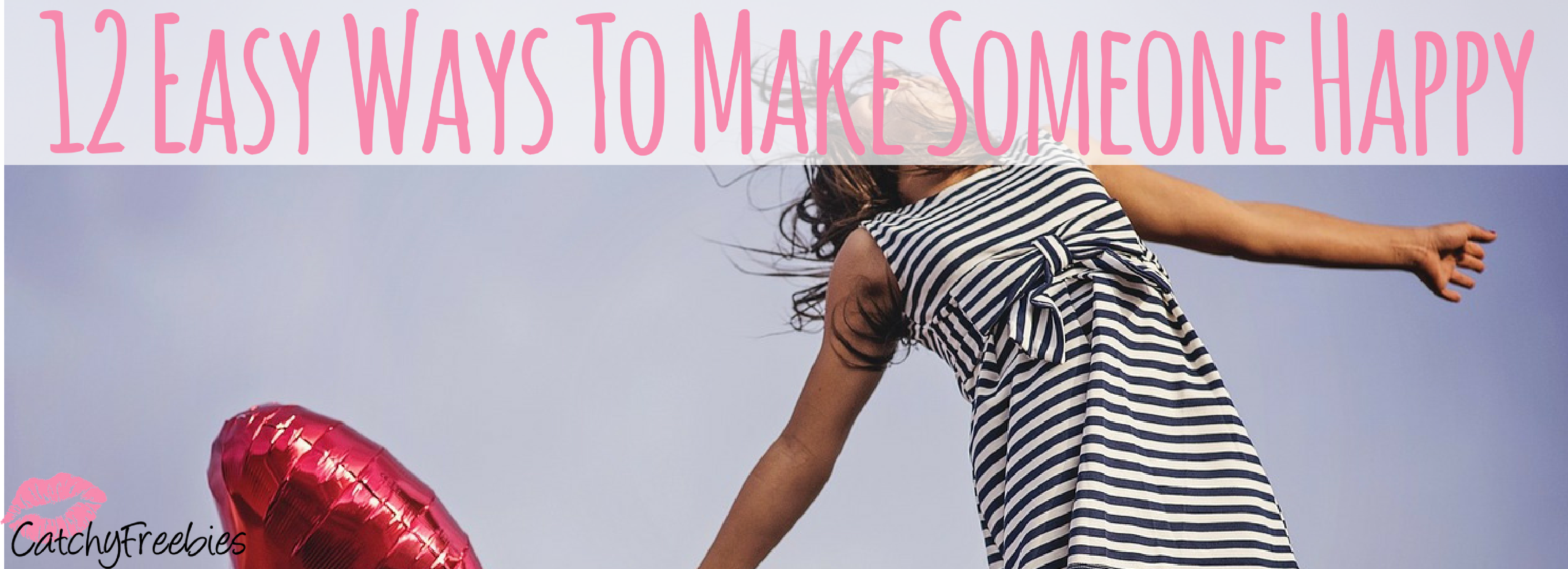 12 Easy Ways To Make Someone Happy