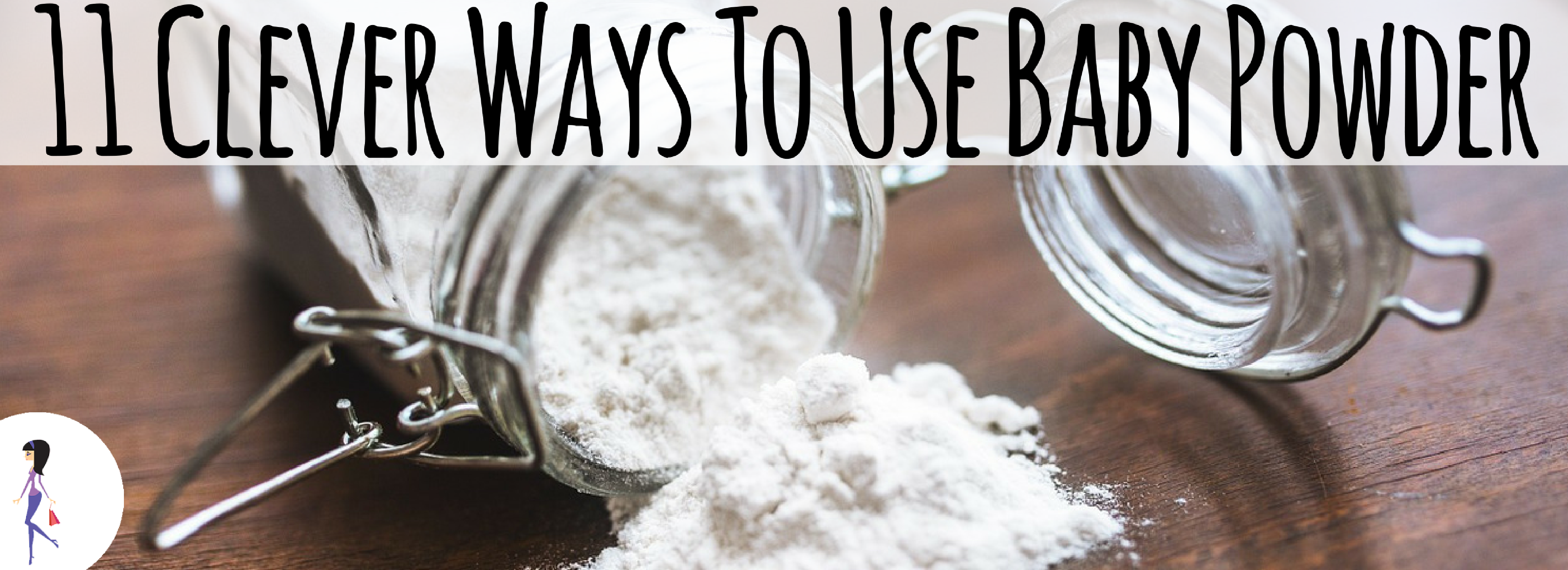 11 Clever Ways To Use Baby Powder