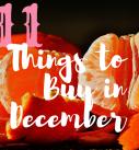 11 Things To Buy In December