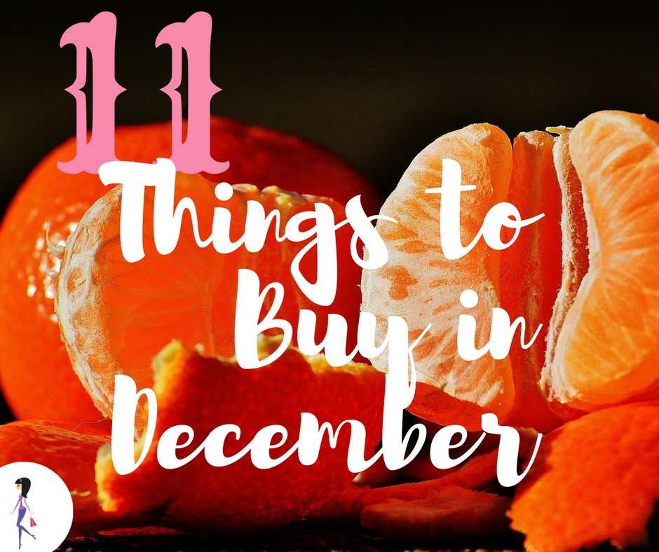 11 Things To Buy In December