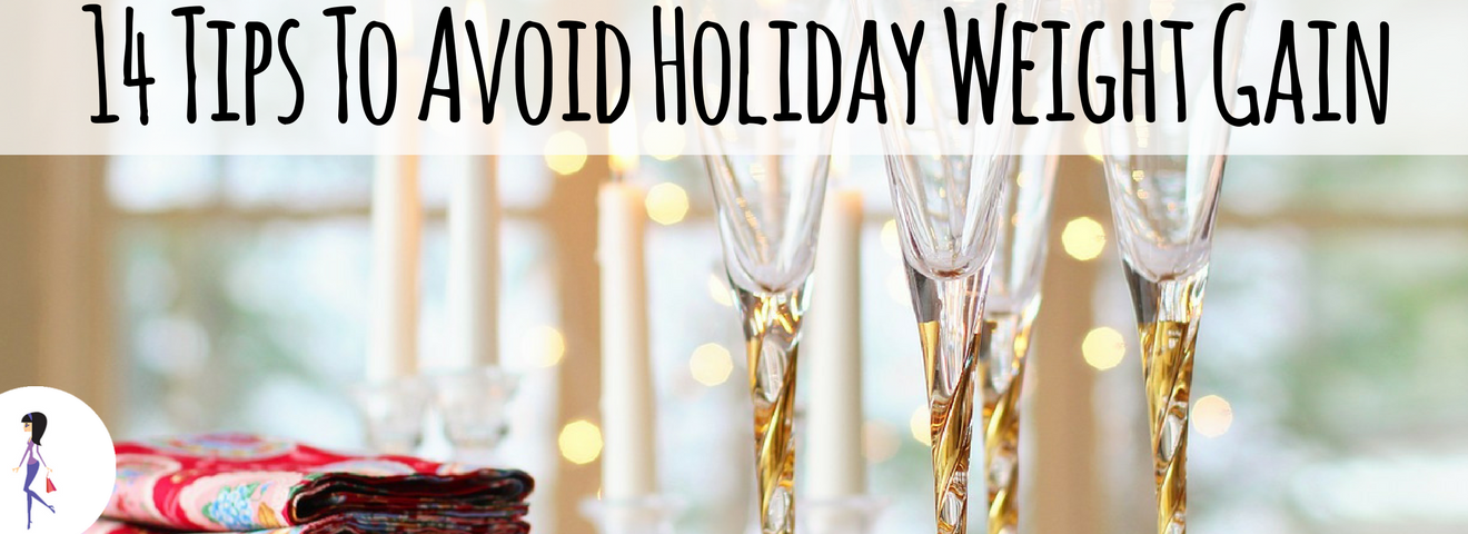 14 Tips To Avoid Holiday Weight Gain