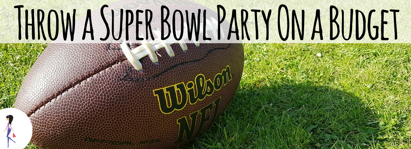 Throw a Super Bowl Party On a Budget