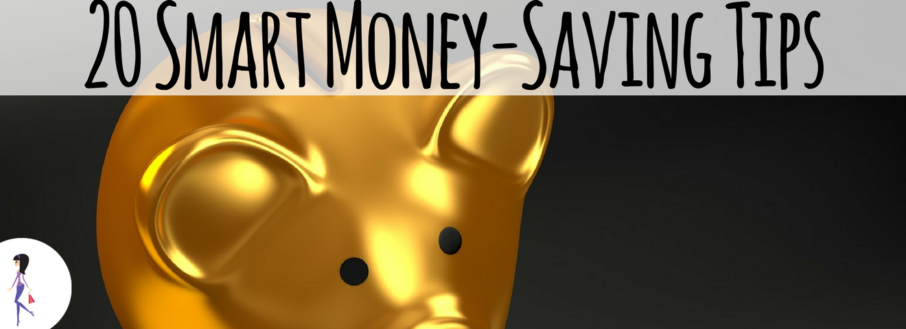 20 Smart Money-Saving Tips