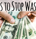 10 Easy Ways to Stop Wasting Money