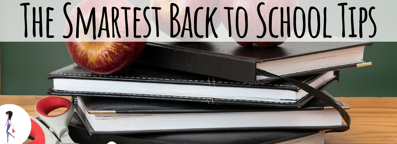 The Smartest Back to School Tips
