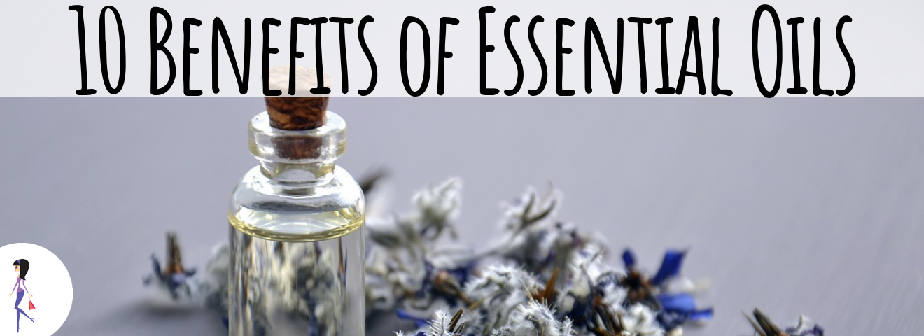 10 Benefits of Essential Oils