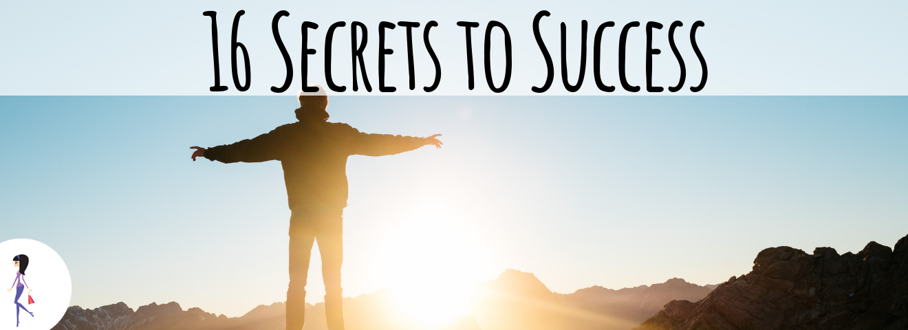 16 Secrets to Success