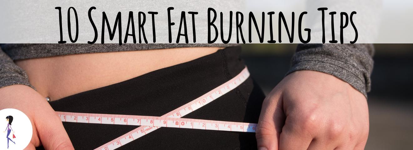 10 Smart Fat Burning Tips