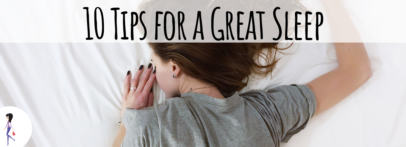 10 Tips for a Great Sleep