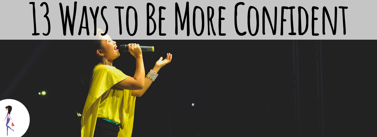 13 Ways to Be More Confident