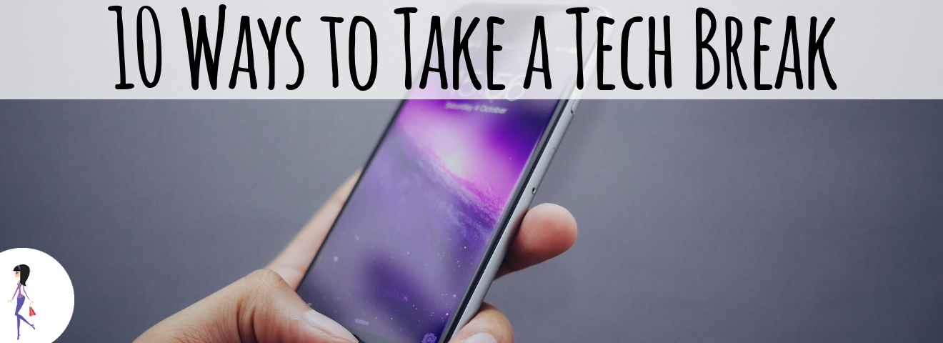 10 Ways to Take a Take Break