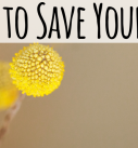 13 Ways to Save Your Sanity