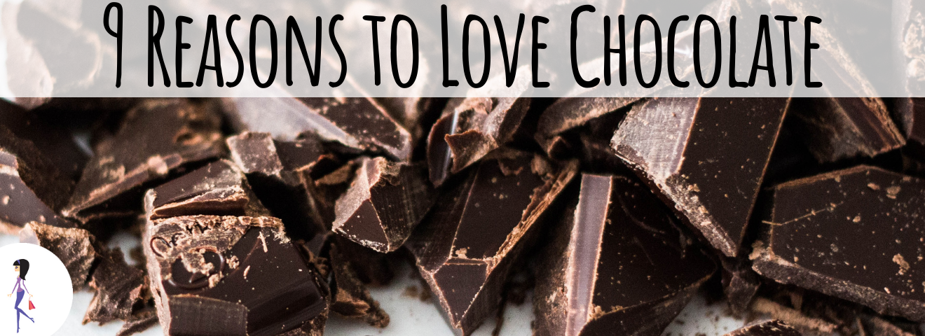 9 Reasons to Love Chocolate