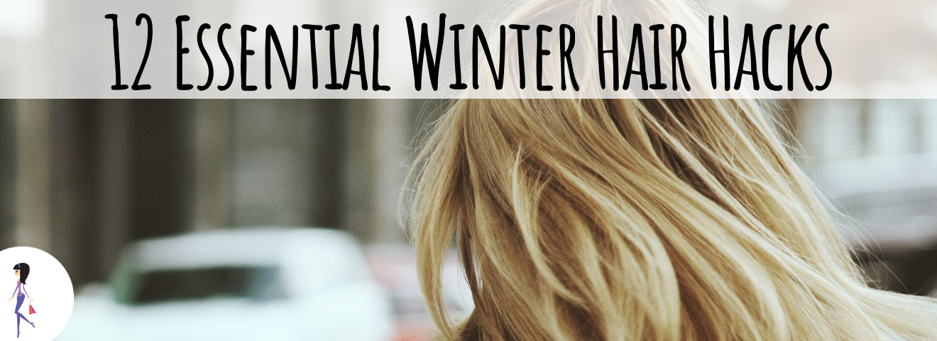 12 Essential Winter Hair Hacks