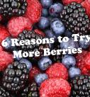 6 Reasons to Eat More Berries