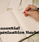 6 Essential Organization Hacks