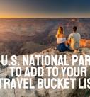 5 Beautiful U.S. National Parks to Visit